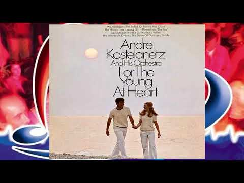 Andre Kostelanetz ♪ To Life ♫ (instr)