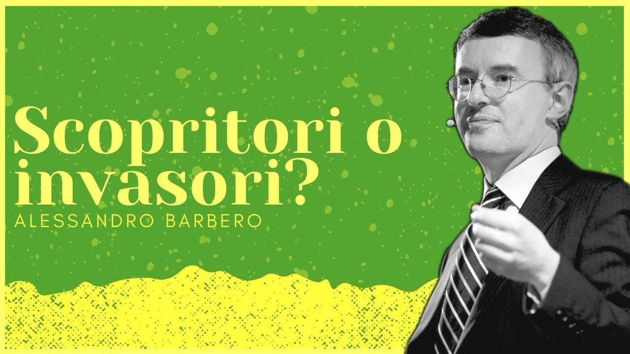 Scopritori o Invasori? - Alessandro Barbero (2021)
