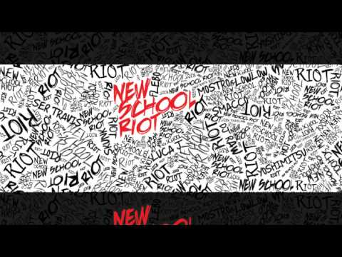 FLEBO // FL - NEW SCHOOL RIOT feat. SER TRAVIS, SKUNK, LUCA J, SMACCO, MOSTRO&LOWLOW prod.by DJ RAW
