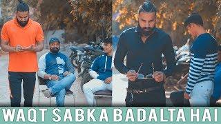 Waqt Sabka Badalta hai | Rich Vs Poor | Sanju Sehrawat | Make A Change | Motivational Video