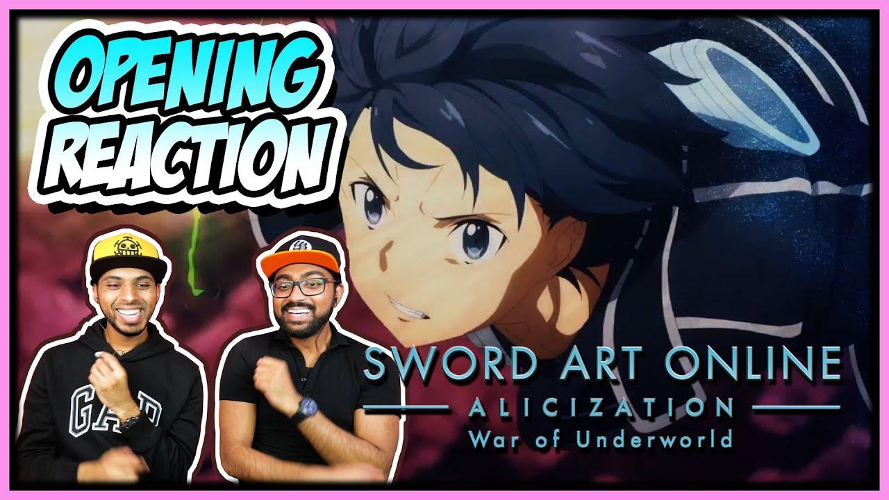 SWORD ART ONLINE ALICIZATION WAR OF UNDERWORLD PART 2 OPENING (OP 2) REACTION