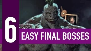 6 shockingly easy final bosses