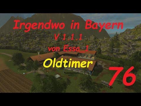 LS 15 Irgendwo in Bayern Map Oldtimer #76 [german/deutsch]