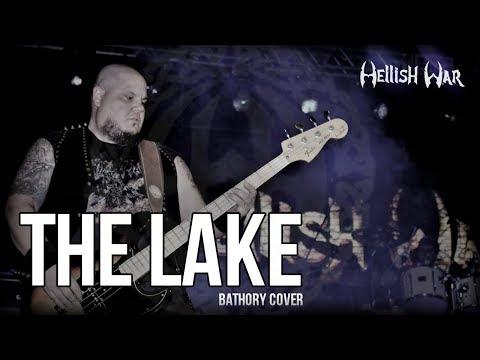 Hellish War - The Lake (Bathory Cover)
