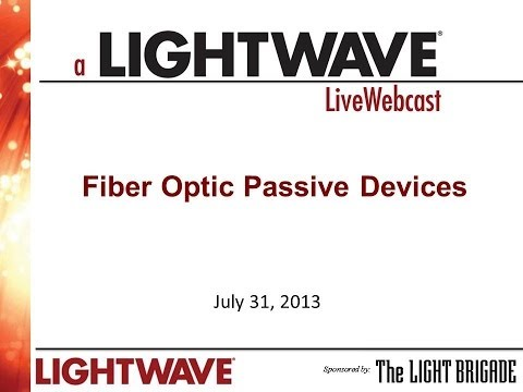 Webinar - Fiber Optic Passive Devices