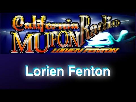 Lorien Fenton - All About UFOs - Californa Mufon Radio