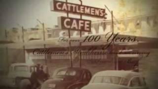 Cattlemen's Steakhouse - 100 Years