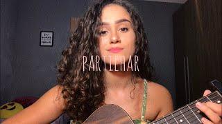 Baixar Partilhar - Rubel feat. Anavitoria (cover Maria Eduarda Cruz)