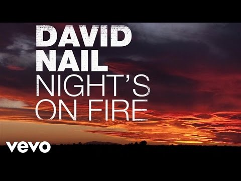 David Nail  Nights On Fire Audio