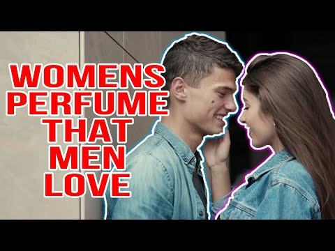 BEST PERFUME FOR WOMEN   TOP 10 WOMEN'S PERFUME THAT MEN LOVE ❤️   TOP RATED SEXY PERFUMES