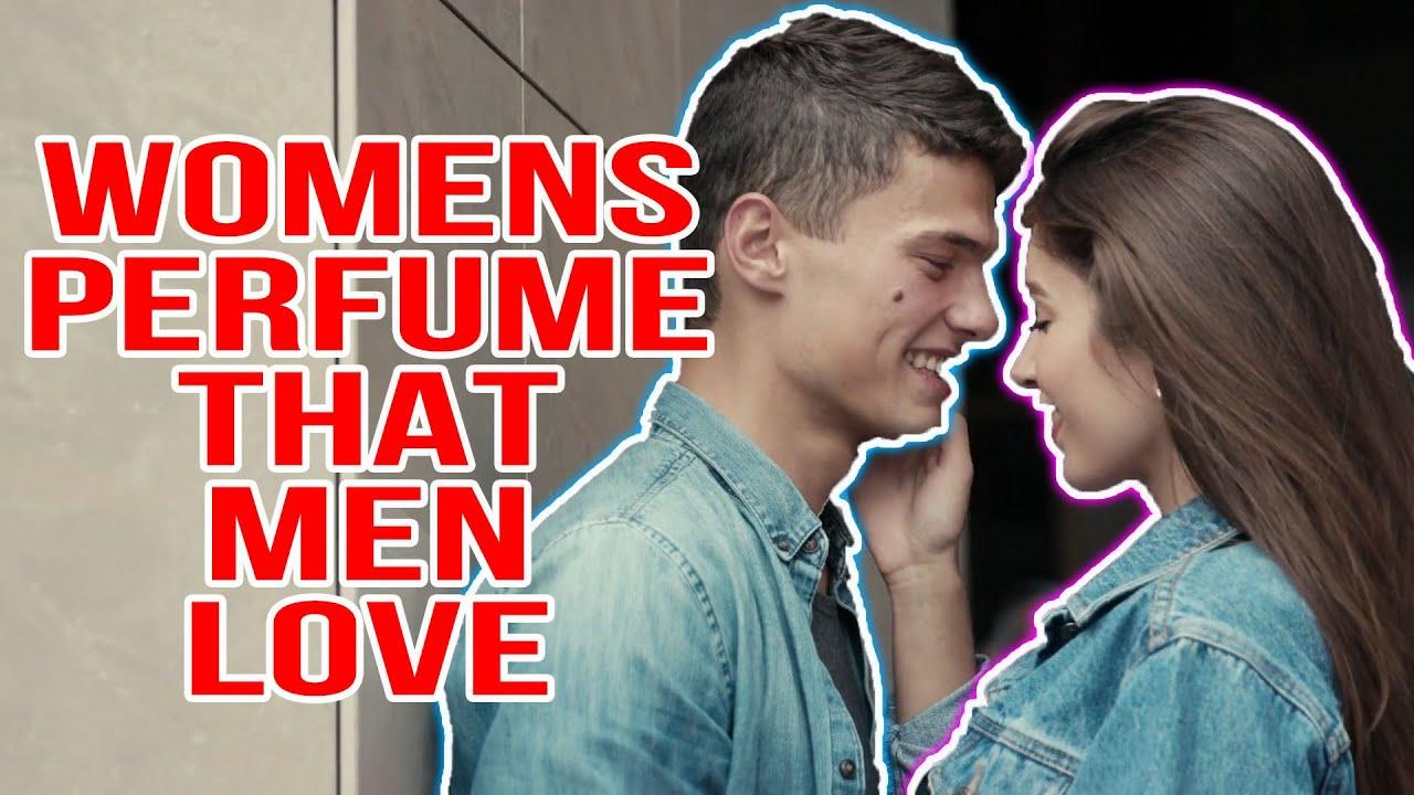 That women for ten top love perfumes men 20 Best