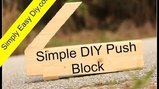 Diy Simple Table Saw Push Block