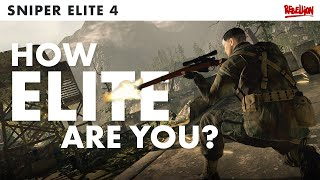 Sniper Elite 4 | 7 Stages Of Becoming Elite [Which Are You?]