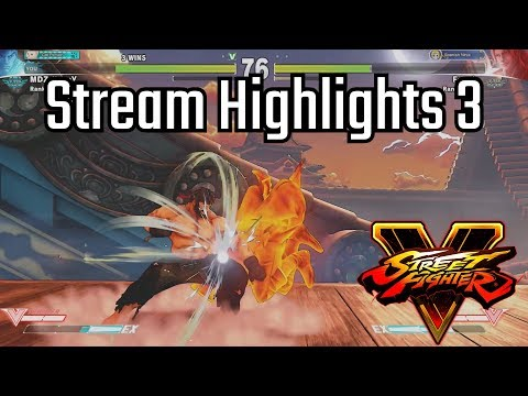 [Street Fighter V] Stream Highlights 3