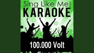 100.000 Volt (Karaoke Version) (Originally Performed By Anita & Alexandra Hofmann)