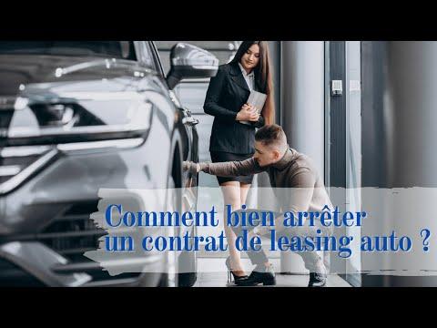 Comment arrêter un contrat de leasing auto ?