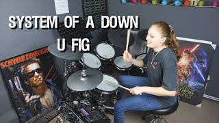 System Of A Down - U-Fig Drum Cover