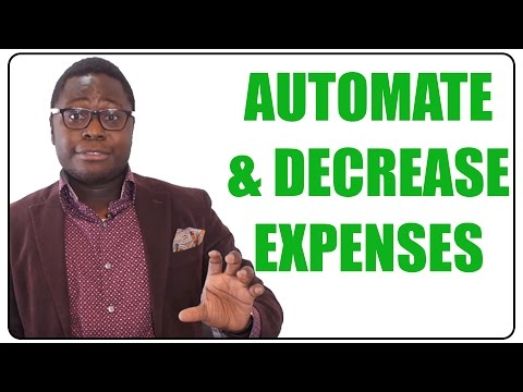 How to Automate and Decrease Your Expenses