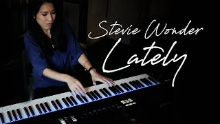 Lately (Stevie Wonder) Piano Cover by Sangah Noona