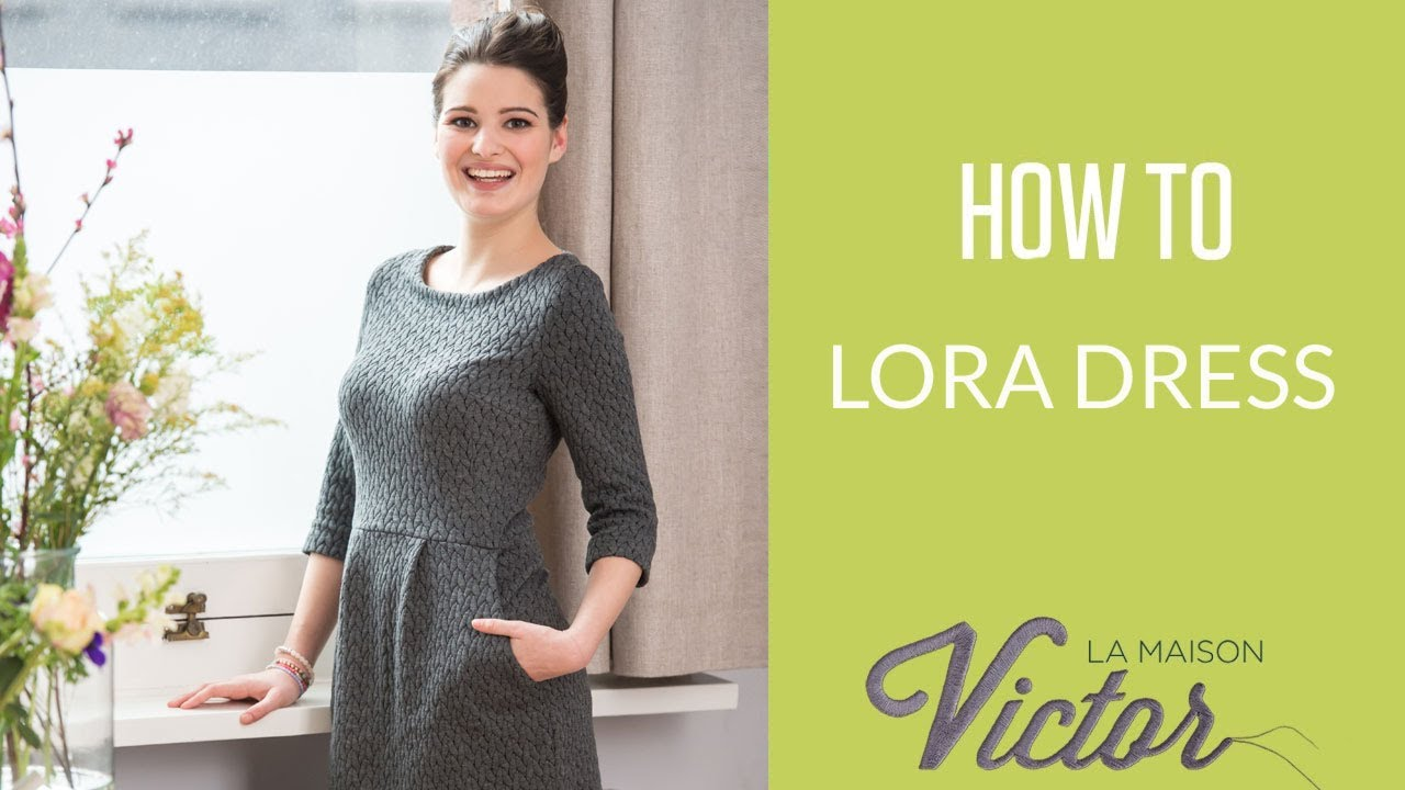 How To Video Tutorial Lora Dress By La Maison Victor