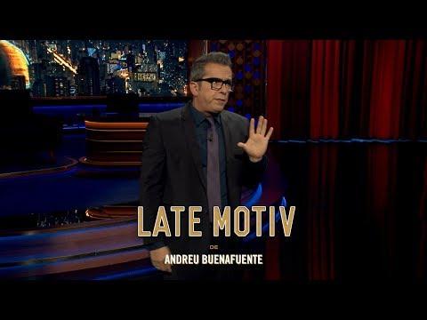 LATE MOTIV - Monólogo de Andreu Buenafuente. 'Fama A Gobernar'   #LateMotiv360