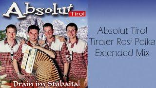Absolut Tirol - Tiroler Rosi Polka - Dumpert Anthem (10 uur)