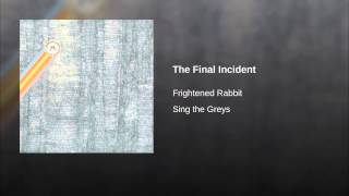The Final Incident
