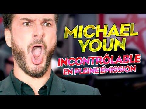 MICHAËL YOUN INCONTRÔLABLE EN PLEIN DIRECT !