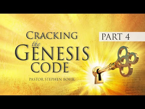 4. Cracking the Genesis Code - History's Hidden Conspiracy - Pr. Stephen Bohr - 4 of 32