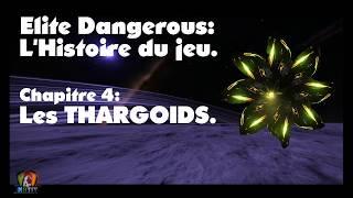 Histoire des Thargoids.Chapitre 4. Elite Dangerous. FR.