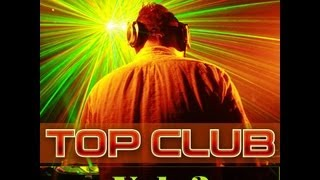 Top Club 2013 Vol. 3 - Mix By TETA