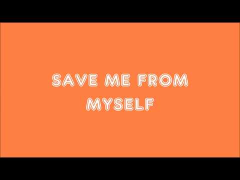 SAVE ME FROM MYSELF - Harris J (lyrics)