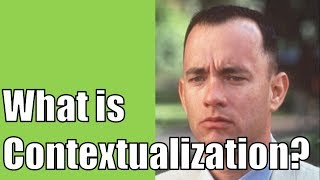 What is Contextualization?