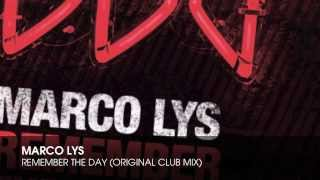 Marco Lys - Remember The Day (Original Club Mix)