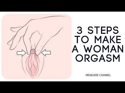 How to make a woman have a fast orgasim
