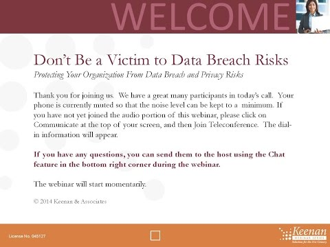 Keenan Webinar: Protecting Your Organization from Data Breach and Privacy Risks