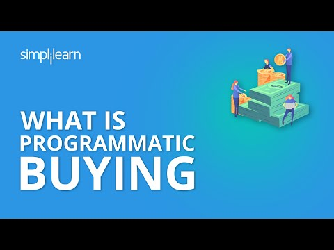 What Is Programmatic Buying | Programmatic Buying Tutorial | Simplilearn Mp3