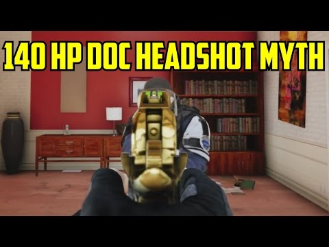 Rainbow Six Siege Doc 140 HP Headshot Mythbuster Gameplay Mid Season Reinforcement