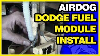 AirDog Fuel Module Upgrade Install | Dodge Universal