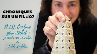 DIY couture zéro déchet : je couds mes serviettes de table doublées - CHRONIQUES SUR UN FIL #07