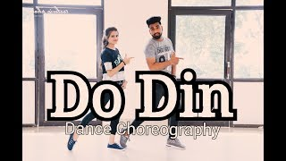 DO DIN !! DARSHAN RAVAL !! DANCE !! CHOREOGRAPHY !! SHYAM KAUSHIK !!