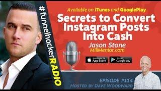Jason Stone, Secrets to Convert Instagram Posts Into Cash