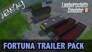AemKay LP präsentiert euch die neuesten Mods - Maps, Fahrzeuge, Geräte, Skripte... - für den Landwirtschafts Simulator 2015  Heute: Das Fortuna Trailer Pack in der Version 1.2  Download:  https://www.modhoster.de/mods/fortuna-trailer-pack
