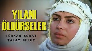 Yılanı Öldürseler (1981) - Türkan Şoray | 1080P