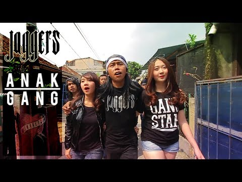 Jaggers -  Anak Gang