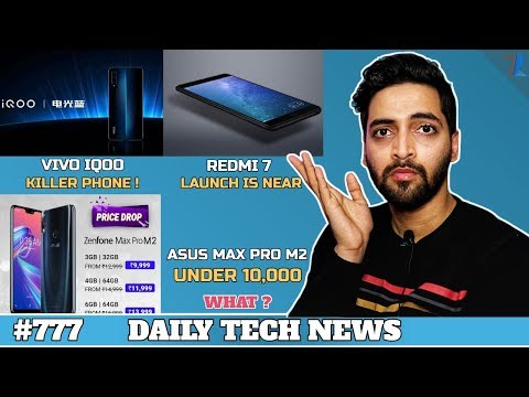 Redmi 7 India Launch?,ASUS Huge Price Drop,Vivo IQOO KILLER Phone,Sony X10 India,Huawei P30 10x #777 Mp3