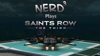 Nerd³ Plays... Saints Row: The Third