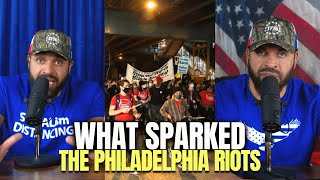 What Sparked The Philadelphia Riots