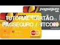 Pagando Boleto COm Bitcoin Para Recarregar Cartão Pré Pago Pagseguro!!!