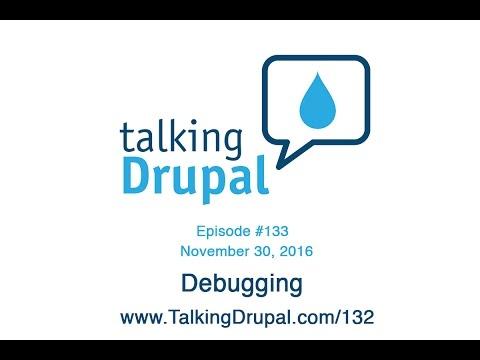 Talking Drupal #133 - Debugging